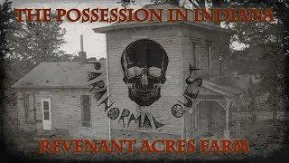 Paranormal Quest® || Revenant Acres Farm || Charlottesville, Indiana