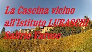 La Cascina vicino all'Istituto Luraschi Saltrio Varese