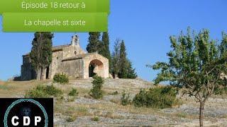 CDP - E18 - S02 retour à la chapelle saint sixte (enquête paranormal chasseur de fantômes histoire )