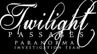 Twilight Passages Paranormal THE HAUNTED FARMHOUSE w/actor Trevor Mind formerly of Little Women LA