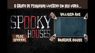 Análise Espiritual - Villisca Axe Murder House