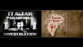 IPI&Paranormal Hunters - Villa Corliano (PI)
