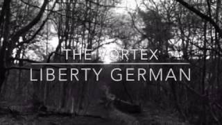 The Vortex Liberty German
