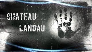 Trailer: Château Landau