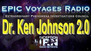 Dr. Ken Johnson 2.0 - Modern Prophecy & The Flood - EPIC Voyagers Radio