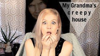 My Grandma's Creepy House | Paranormal Experiences