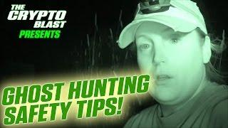 Maine Ghost Hunters: Ghost Hunting Safety Tips!
