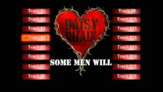 Daisy Chain - Some Men Will   (From unnamed rock album. 1999)