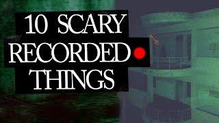 10 Scary Things That People Caught On Tape