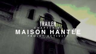 Trailer, Maison Hantée   Chapter #7