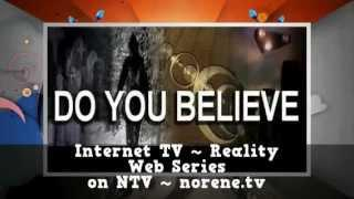 PARANORMAL TV - DO YOU BELIEVE Original Web Series LIVE Weekly