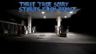 3 True Scary Stories From Reddit (Vol. 19)