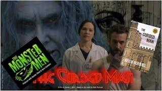 Monster Men Ep. 59: The Cursed Man, Book to Movie w/ Keith Rommel