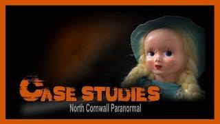 Haunted Doll | Paranormal Case Study #3 Part 2