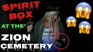 BACK AT THE ZION CEMETERY! | SPIRIT BOX SESSION