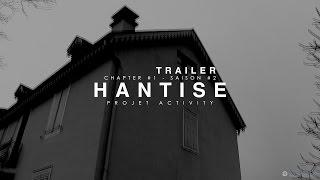 Trailer, Hantise   Chapter #1   Saison #2