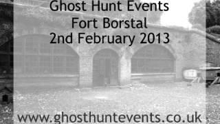 Fort Borstal ghost hunt real ghost voice