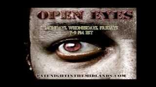 Open Eyes 05 20 15 Personal Paranormal INvestigations Shadow People and More