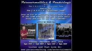 Paranormalities & Ponderings Radio Show featuring the C.A.S.P.I.R. Paranormal Team - Meet the Team!