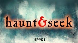 Haunt & Seek | Ghost Stories, Paranormal, Supernatural, Hauntings, Horror