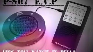 Boleyn Paranormal P-SB7 E.V.P Its's you! Watch it Bella