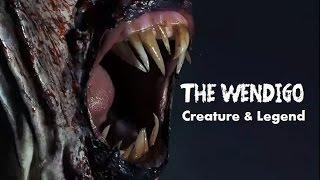 The Wendigo: Creature & Legend