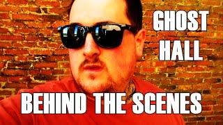 Most Haunted Hall Behind The Scenes Haunted Finders