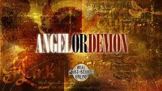 Angels or Demons | Ghost Stories, Paranormal, Supernatural, Hauntings, Horror
