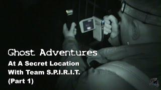 Ghost Adventures- Secret Location (Part 1)