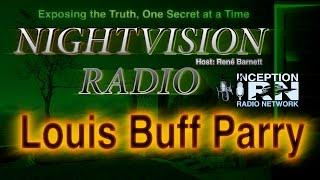 Louis Buff Parry - Ancient Secret Societies - NightVision Radio