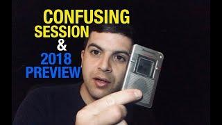 A Confusing Session & Preview of 2018