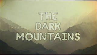The Real Dark Mountains Footage Around The World!! Documentary 2017