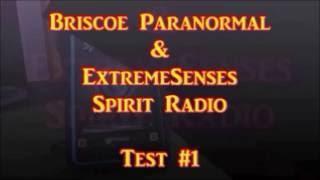 Spirit Radio from Extreme Senses Test #1