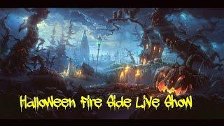 Halloween Fire side Paranormal Chat and Ghost Stories