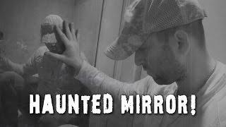Paranormal Videos: Haunted Mirror Evil? Dead Explorer #75