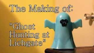 "The Making of ""Ghost Hunting at Lichgate"""