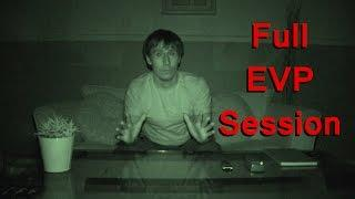 Speaking to Ghosts - Full EVP Session - Real Paranormal Activity Part 30