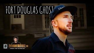 THE GHOST OF FORT DOUGLAS MILITARY MUSEUM