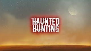 Haunted Hunting | Ghost Stories, Paranormal, Supernatural, Hauntings, Horror