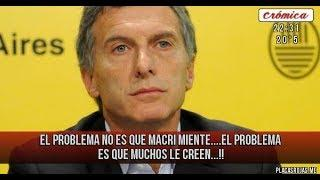 Macri miente y todos le creen- mira como miente el presidente argentino