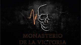 Investigación Monasterio de la Victoria