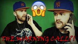 SCARY PHONE CALLS!!! | The WARNING Call?!... | (Episode 2)