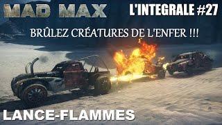 ☠ MAD MAX L'INTÉGRALE #27 - JE VOUS ÉCLATE LES BITES !!!