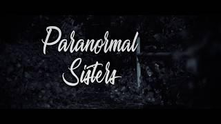 Paranormal Sisters - Investigation at Hanworth Park House 9th Feb 2018