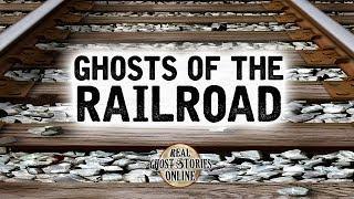 Ghosts of The Railroad | Paranormal, Supernatural, Hauntings