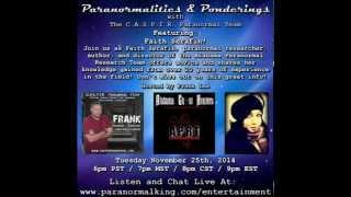 Paranormalities & Ponderings Radio Show featuring guest Faith Serafin!