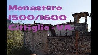 Monastero 1500 /1600 Cittiglio Varese