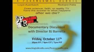 Paranormal Review Radio - SURVIVING DEATH: A PARANORMAL DEBATE w/ BJ Baretta