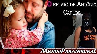 O relato de Antonio Carlos (feat Historias e Arrepios)