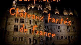 Châteaux hantés de France, compilation